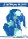 LA INICIACIÓN AL JUDO EN LA EDUCACIÓN FÍSICA ESCOLAR