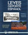 LAS LEYES DEL DEPORTE ESPAÑOL. ANÁLISIS Y EVOLUCIÓN HISTÓRICA