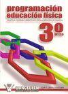 PROGRAMACIÓN EDUCACIÓN FÍSICA PARA 3º DE ESO