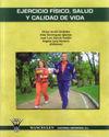 EJERCICIO FÍSICO, SALUD Y CALIDAD DE VIDA