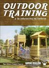 OUTDOOR TRAINING Y LA EDUCACION EN VALORES