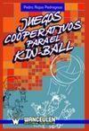 JUEGOS COOPERATIVOS PARA EL KIN-BALL