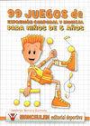 99 JUEGOS DE EXPRESIÓN CORPORAL Y MUSICAL PARA NIÑOS DE 5 AÑOS