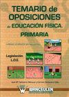 TEMARIO OPOSICIONES E.F. PRIMARIA. LEGISLACIÓN LOE