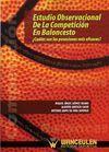 ESTUDIO OBSERVACIONAL DE LA COMPETICION EN BALONCESTO