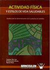 ACTIVIDAD FISICA Y ESTILOS DE VIDA SALUDABLES