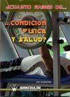 ¿CUÁNTO SABES DE... CONDICION FÍSICA Y SALUD?