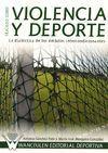 TRATADO SOBRE VIOLENCIA Y DEPORTE. LA DIALÉCTICA DE LOS ÁMBITOS INTERCONDICIONANTES