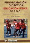 PROGRAMACIÓN DIDÁCTICA EDUCACIÓN FÍSICA 3º ESO