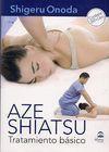 AZE SHIATSU. TRATAMIENTO BÁSICO DVD+LIBRO