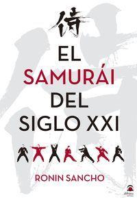 EL SAMURÁI EN EL SIGLO XXI