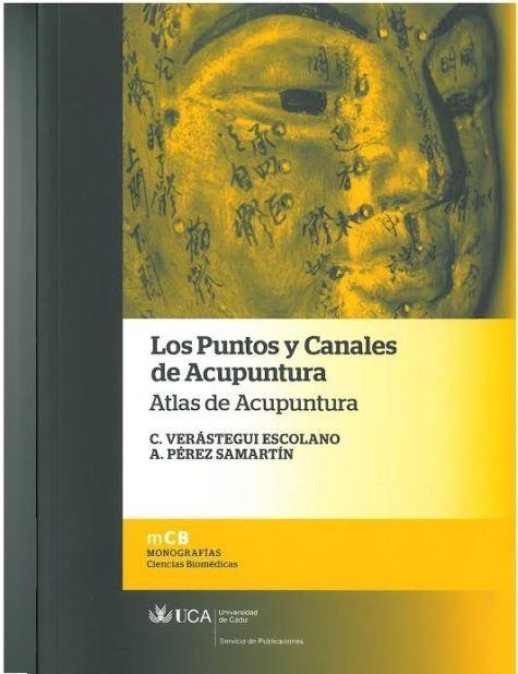 LOS PUNTOS Y CANALES DE ACUPUNTURA. ATLAS DE ACUPUNTURA
