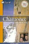 UN VERANO LOCO EN CHAMONIX: UNA HISTORIA ALPINA