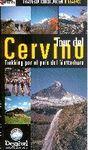 TOUR DEL CERVINO. TREKKING POR EL PAÍS DEL MATTERHORN