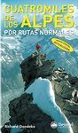 CUATROMILES DE LOS ALPES POR RUTAS NORMALES