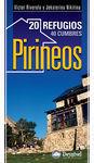 PIRINEOS 20 REFUGIOS. 40 CUMBRES