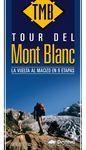 TOUR DEL MONT BLANC. LA VUELTA AL MACIZO EN 9 ETAPAS