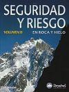 SEGURIDAD Y RIESGO EN ROCA Y HIELO. VOLUMEN 3
