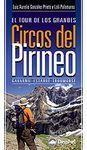 EL TOUR DE LOS GRANDES CIRCOS DEL PIRINEO. GAVARNIE-ESTAUBÉ-TROUMOUSE