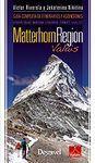 MATTERHORN REGION VALAIS: GUÍA COMPLETA DE ITINERARIOS Y ASCENSIONES