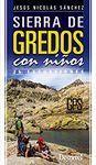 SIERRA DE GREDOS CON NIÑOS. 25 EXCURSIONES