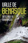 VALLE DE BENASQUE: DESCENSO DE BARRANCOS