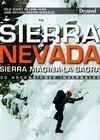 SIERRA NEVADA / SIERRA MÁGINA-LA SAGRA. 30 ASCENSIONES INVERNALES