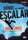 DÓNDE ESCALAR EN ESPAÑA, MÁS DE 1000 ZONAS