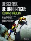 DESCENSO DE BARRANCOS. TÉCNICAS BÁSICAS