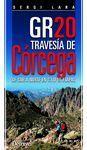 CÓRCEGA GR-20. DE SUR A NORTE EN 13 O 16 ETAPAS