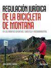 REGULACION JURÍDICA DE LA BICICLETA DE MONTAÑA