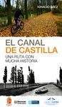 EL CANAL DE CASTILLA, UNA RUTA CON MUCHA HISTORIA