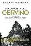 LA CONQUISTA DEL CERVINO. EDICIÓN ESPECIAL 150 ANIVERSARIO