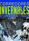 CORREDORES INVERNALES. PICOS DE EUROPA Y CORDILLERA CANTÁBRICA. 37 VÍAS FÁCILES