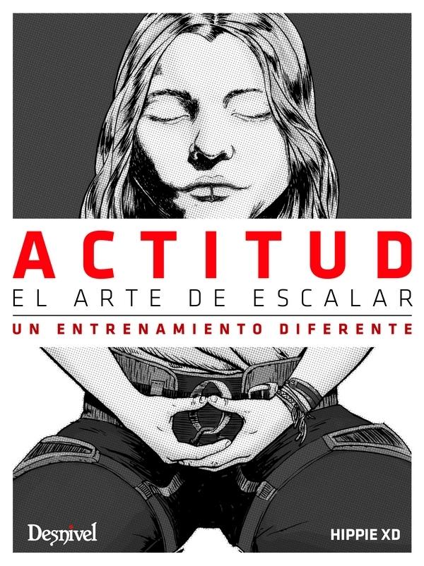 ACTITUD. EL ARTE DE ESCALAR. UN ENTRENAMIENTO DIFERENTE