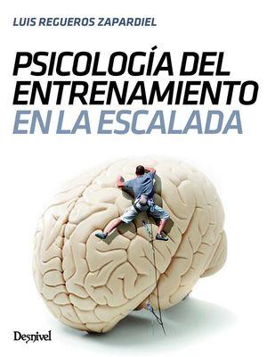 PSICOLOGÍA DEL ENTRENAMIENTO EN LA ESCALADA