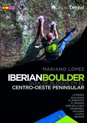 GUÍA DE BLOQUE EN EL CENTRO-OESTE PENINSULAR, IBERIAN BOULDER