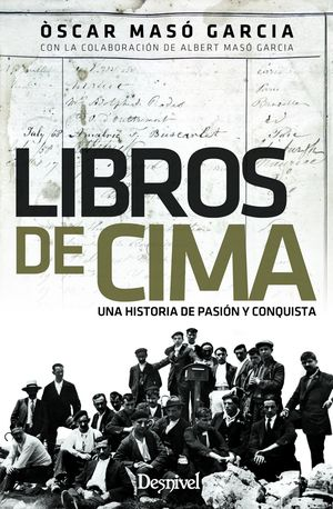 LIBROS DE CIMA. UNA HISTORIA DE PASIÓN Y CONQUISTA