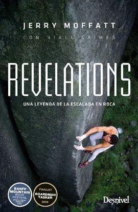 REVELATIONS. UNA LEYENDA DE LA ESCALADA EN ROCA