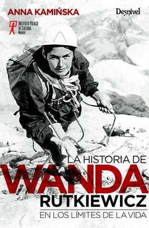 LA HISTORIA DE WANDA RUTKIEWICZ EN LOS LÍMITES DE LA VIDA