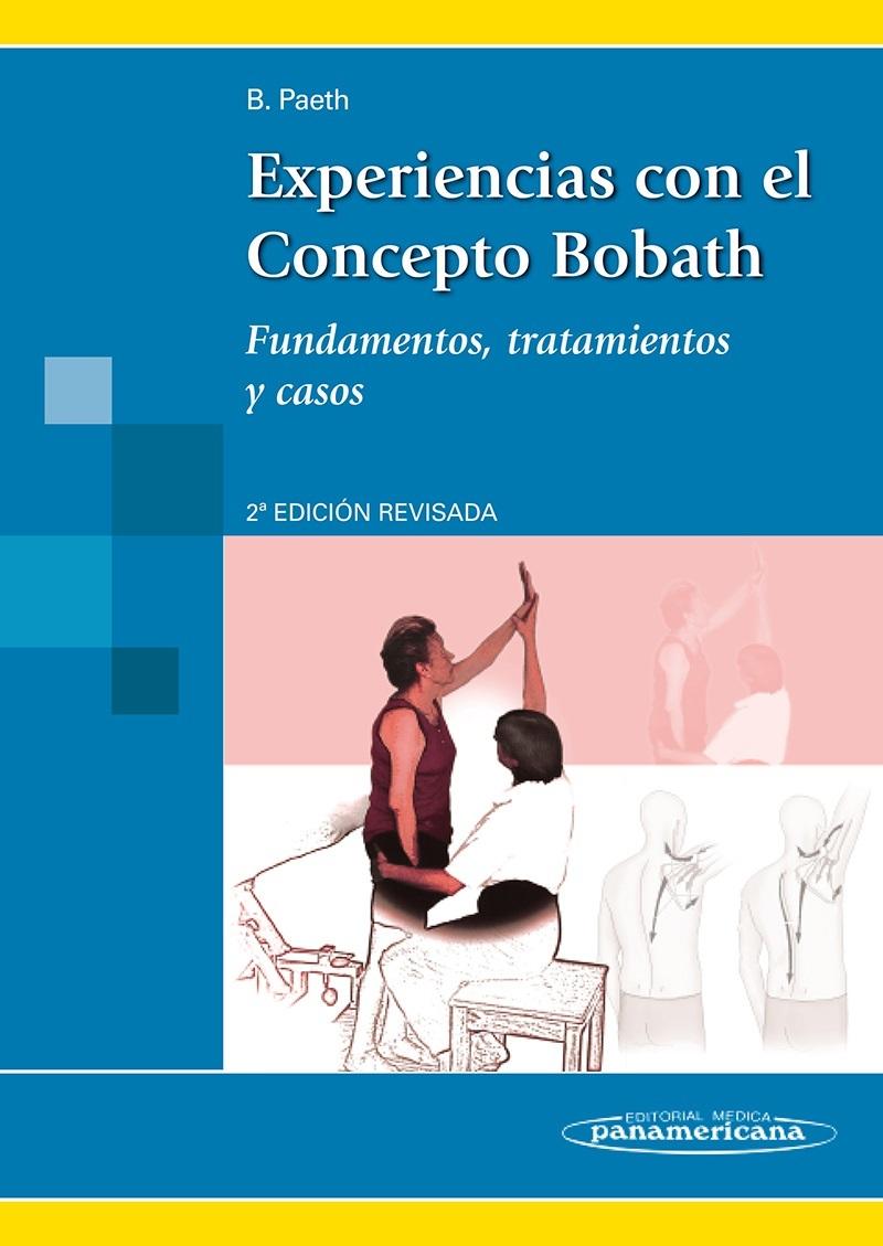 EXPERIENCIAS CON EL CONCEPTO BOBATH. FUNDAMENTOS, TRATAMIENTO, CASOS