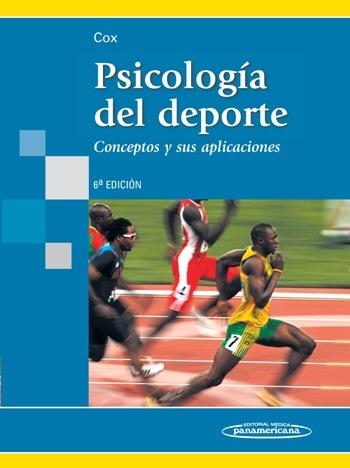 PSICOLOGÍA DEL DEPORTE 6º EDICIÓN. CONCEPTOS Y APLICACIONES