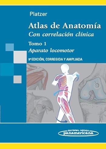 ATLAS DE ANATOMÍA CON CORRELACIÓN CLÍNICA TOMO 1 APARATO LOCOMOTOR