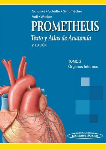 PROMETHEUS : TEXTO Y ATLAS DE ANATOMÍA. TOMO 2. ÓRGANOS INTERNOS
