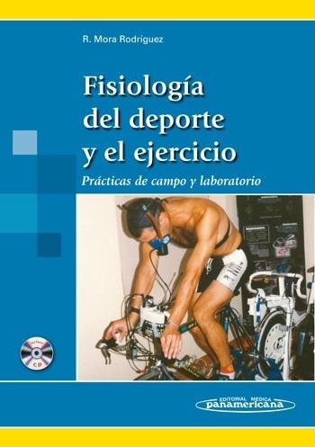 FISIOLOGÍA DEL DEPORTE Y EL EJERCICIO: PRÁCTICAS DE CAMPO Y LABORATORIO