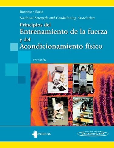 PRINCIPIOS DEL ENTRENAMIENTO DE LA FUERZA Y DEL ACONDICIONAMIENTO FÍSICO