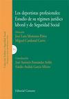LOS DEPORTISTAS PROFESIONALES: ESTUDIO DE SU RÉGIMEN JURÍDICO LABORAL Y DE SEGURIDAD SOCIAL
