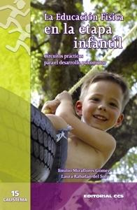 LA EDUCACIÓN FÍSICA EN LA ETAPA INFANTIL