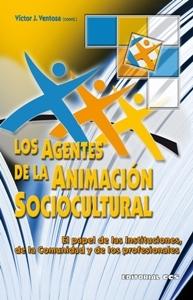 LOS AGENTES DE LA ANIMACIÓN SOCIOCULTURA