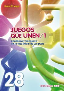 JUEGOS Q UNEN/1. CONFIANZA Y FRANQUEZA EN LA FASE INICIAL DE UN GRUPO